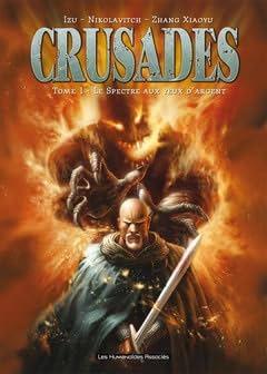Crusades Intégrale