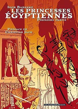 Les Princesses Egyptiennes Intégrale