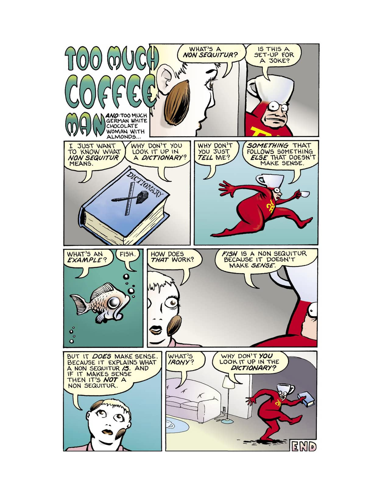 Too Much Coffee Man Favorites #1