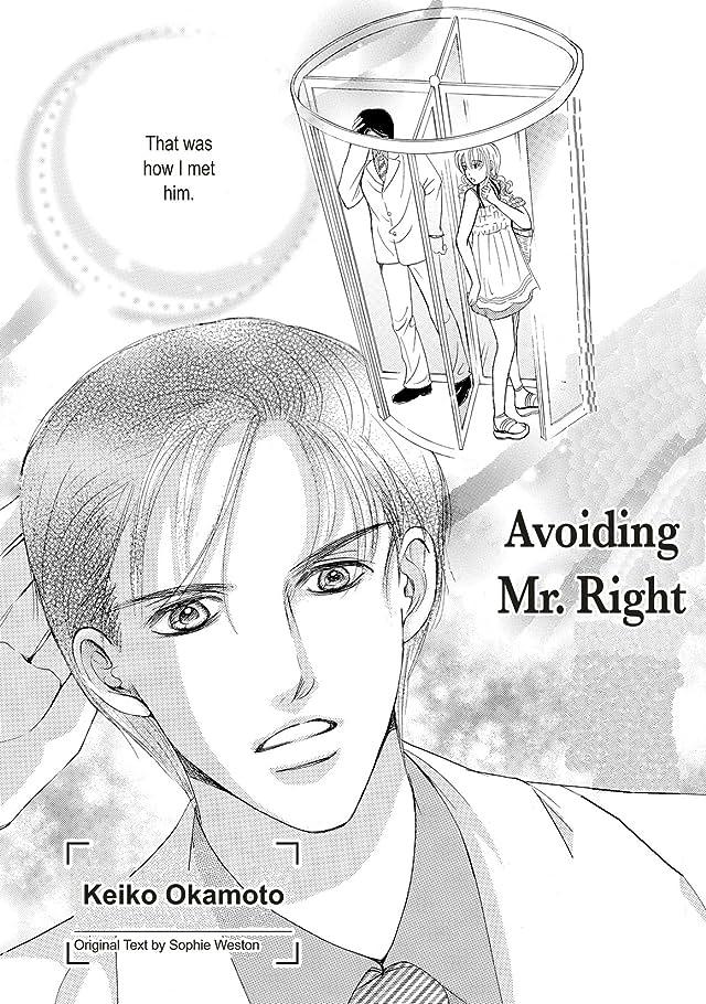 Avoiding Mr. Right: Preview