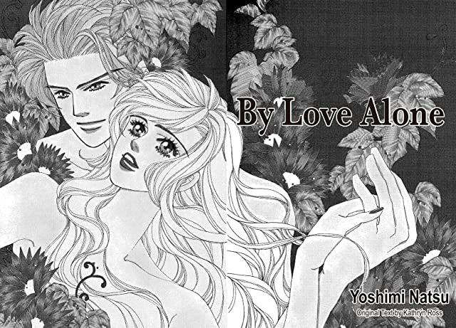 click for super-sized previews of By Love Alone