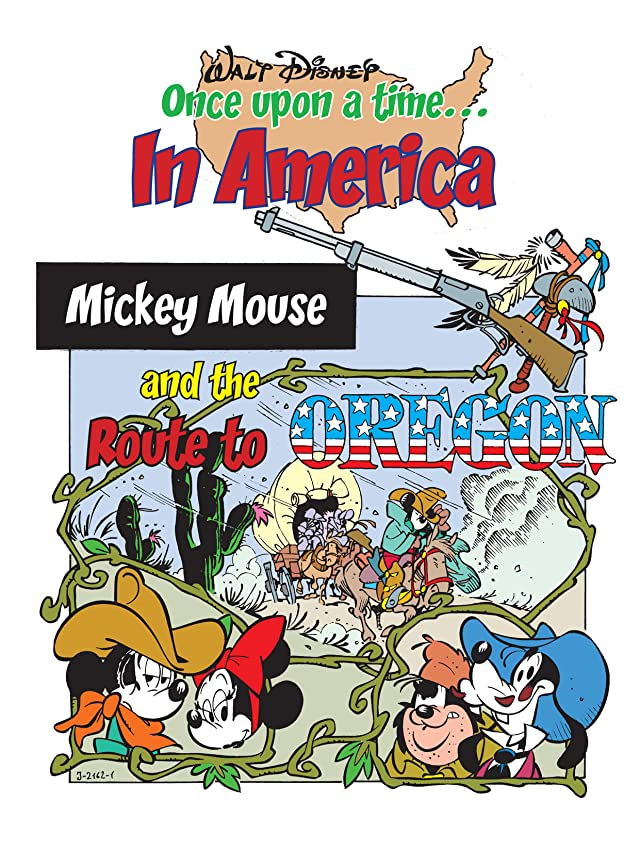 click for super-sized previews of Once Upon a Time... in America #8: Mickey Mouse and the Route to Oregon