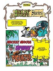 Mick de' Mouse's Stories #8: The Piguazul Spirit