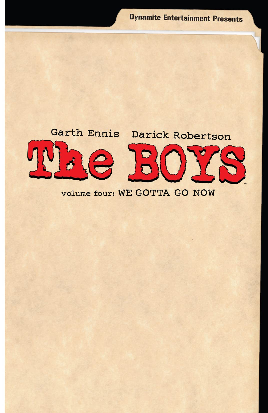 The Boys Vol. 4: We Gotta Go Now