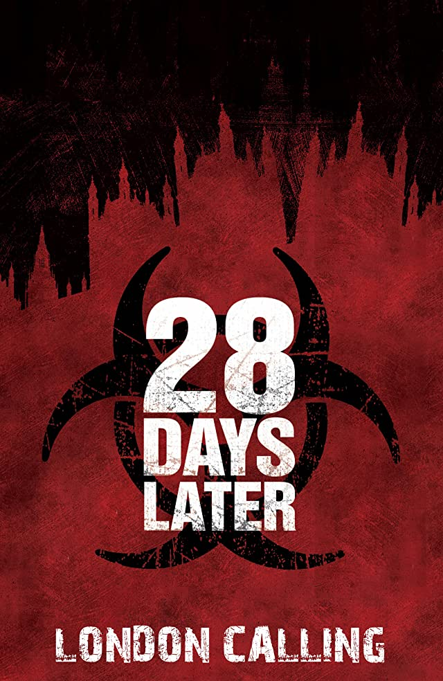 28 Days Later Vol. 1: London Calling