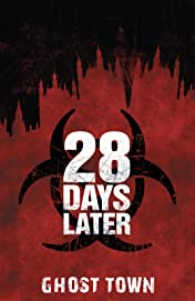 28 Days Later Vol. 5: Ghost Town