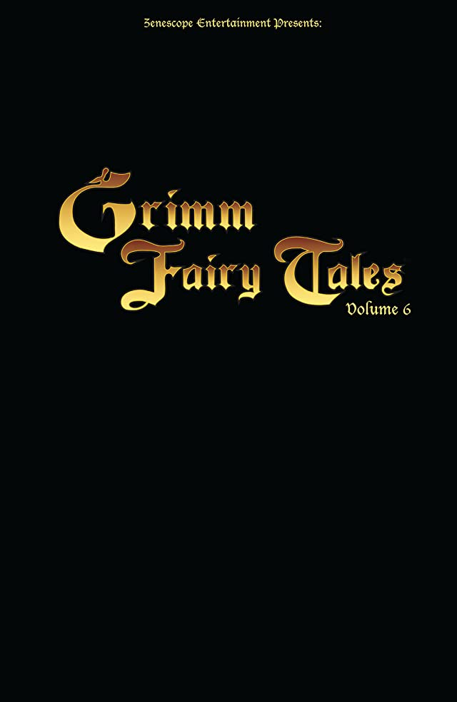 click for super-sized previews of Grimm Fairy Tales Vol. 6