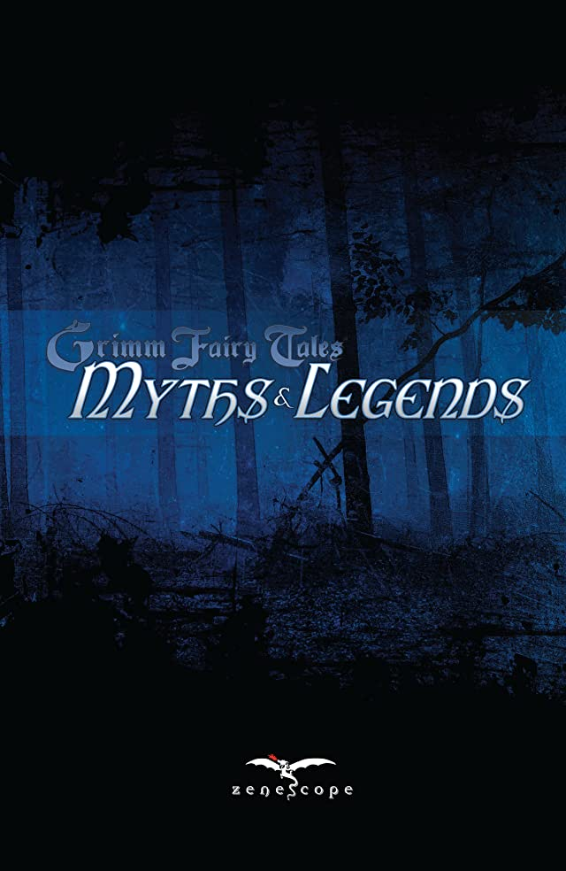 Grimm Fairy Tales: Myths and Legends Vol. 1