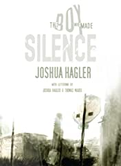 Boy Who Made Silence: Collected Edition