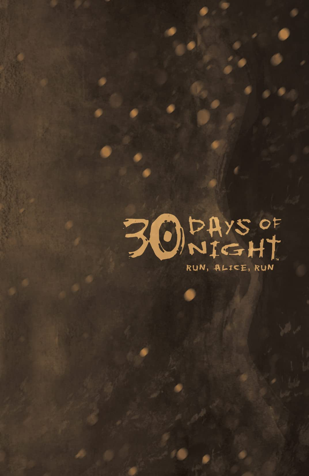 30 Days of Night: Ongoing Vol. 3: Run, Alice, Run