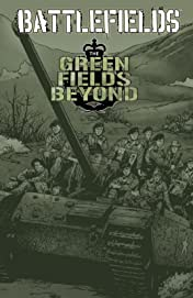 Battlefields Vol. 7: Green Fields Beyond