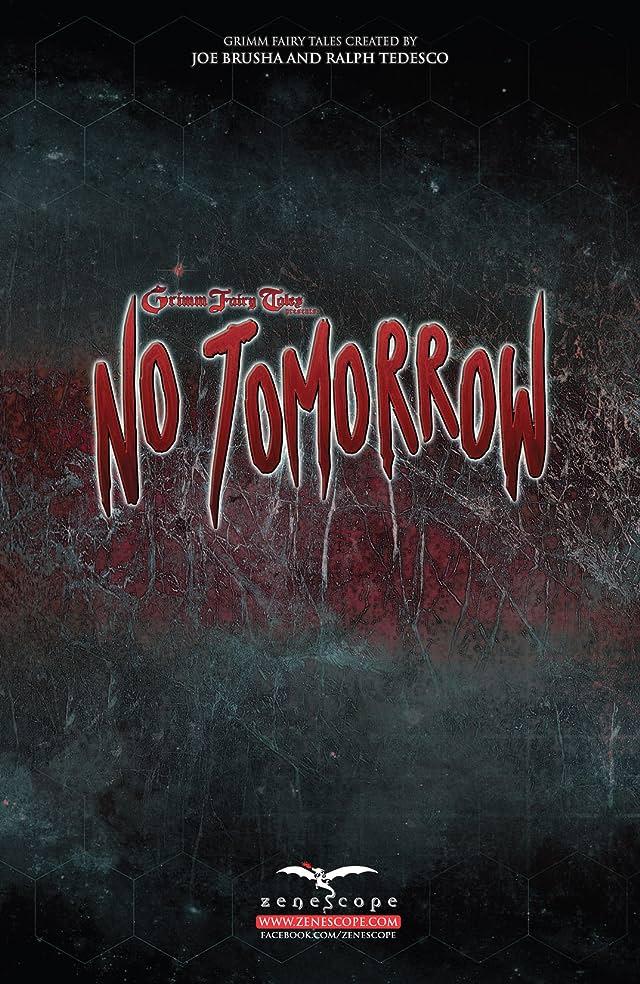 Grimm Fairy Tales: No Tomorrow