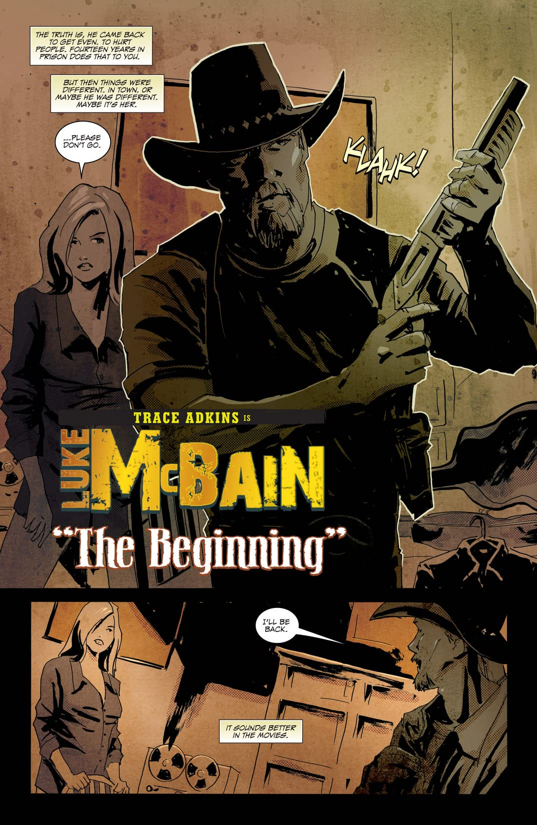 Trace Adkins is Luke McBain #4 (of 4)