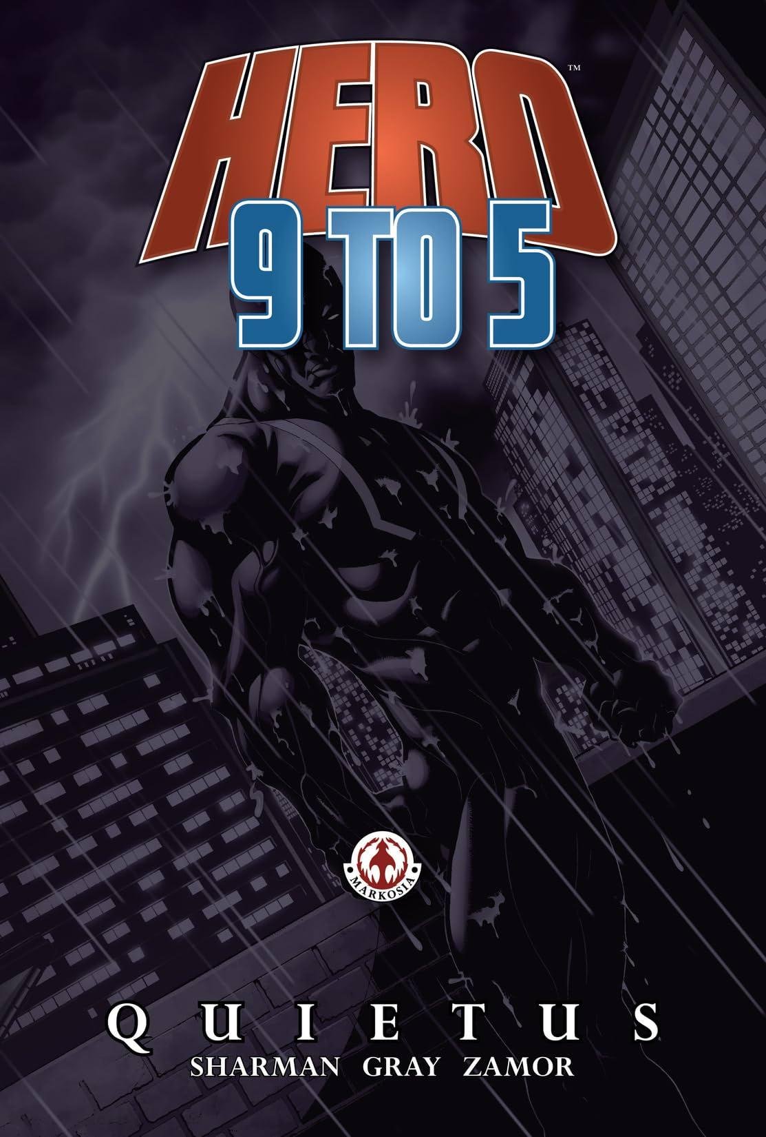 Hero: 9 To 5: Quietus
