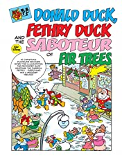 Donald Duck, Fethry Duck, and the Saboteur of Fir Trees