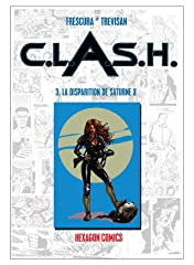 C.L.A.S.H. Vol. 3: La Disparition de Saturne X