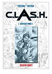 C.L.A.S.H. Vol. 2: Doomsday Minus 5