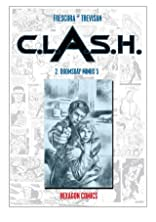 C.L.A.S.H. Vol. 2: Doomsday Minus 5