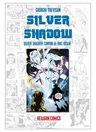 SILVER SHADOW Vol. 1: Silver Shadow contre le Duc Oxian