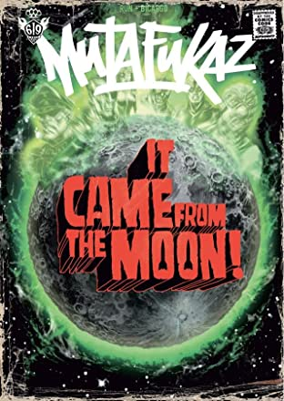 Mutafukaz Vol. Zero: It came from the moon !
