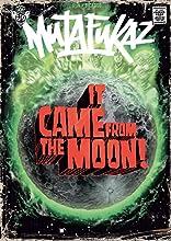 Mutafukaz Vol. Zero: It came from the moon !