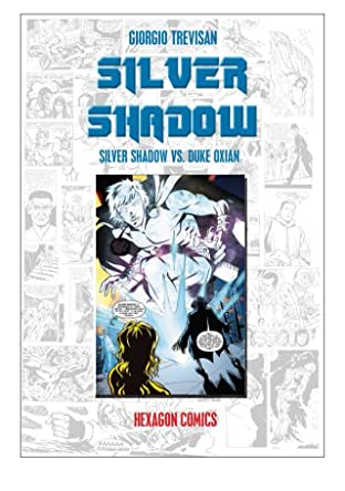 SILVER SHADOW Vol. 1: Silver Shadow vs Duke Oxian
