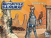 Motorcycle Samurai #3: Peripeteia