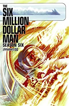 The Six Million Dollar Man: Season Six #3: Digital Exclusive Edition