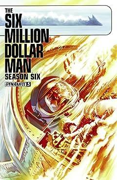 The Six Million Dollar Man: Season Six #3: Digital Exclusive Edition
