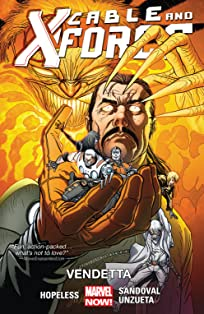 Cable and X-Force Vol. 4: Vendetta