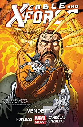 Cable and X-Force Tome 4: Vendetta