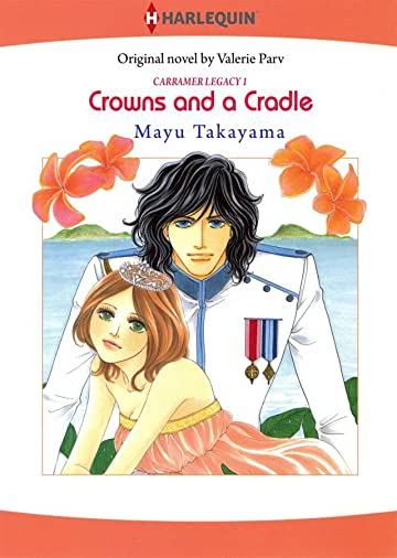 Crowns and a Cradle