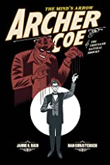 Archer Coe and the Thousand Natural Shocks Vol. 1