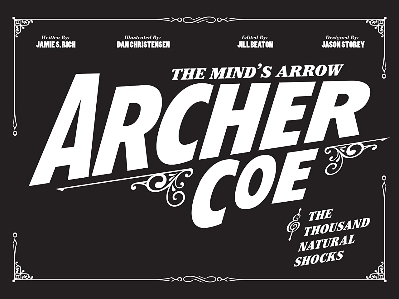 Archer Coe and the Thousand Natural Shocks Tome 1