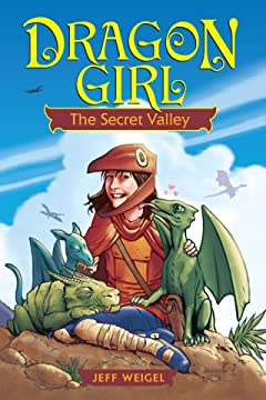 Dragon Girl Vol. 1: The Secret Valley
