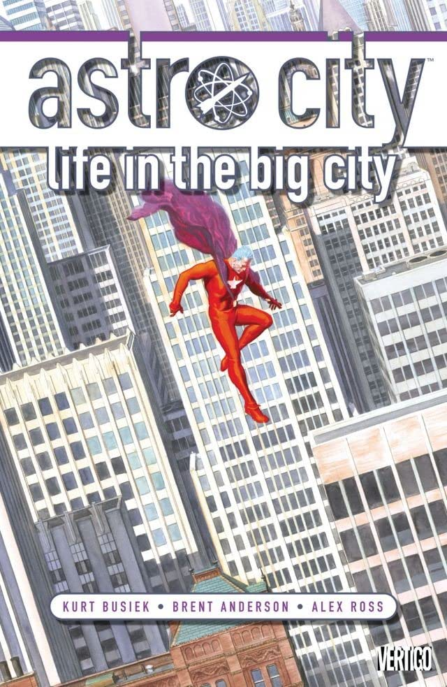 Astro City: Life in the Big City: New Edition