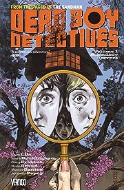 The Dead Boy Detectives (2013-2014) Vol. 1: Schoolboy Terrors