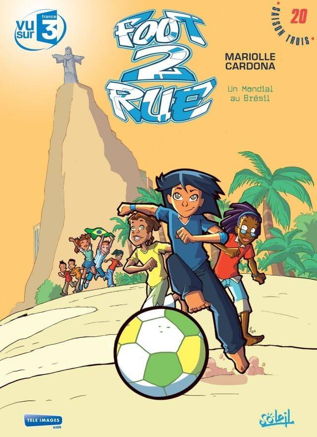 Foot 2 Rue Vol. 20: Un mondial au Brésil