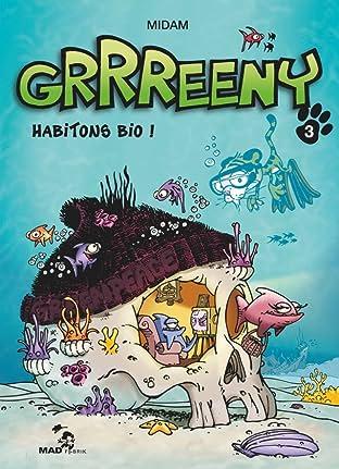 GRRREENY Vol. 3: Habitons bio !