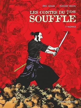 Les Contes du 7ème Souffle Vol. 1: Aohige