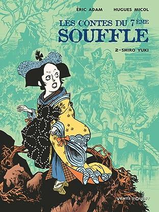 Les Contes du 7ème Souffle Vol. 2: Shiro Yuki