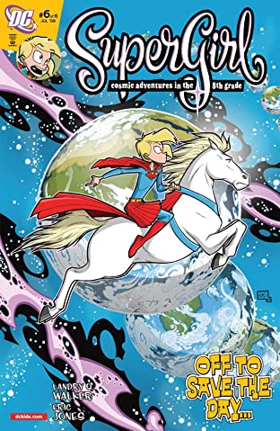 Supergirl: Cosmic Adventures In the 8th Grade #6