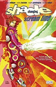 Shade, the Changing Man (1990-1996) Tome 3: Scream Time