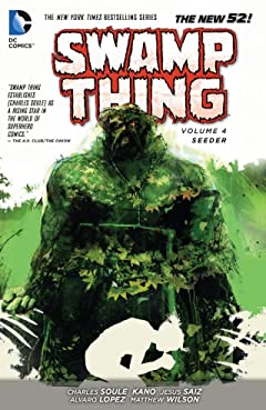 Swamp Thing (2011-2015) Vol. 4: Seeder