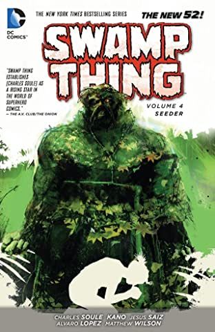 Swamp Thing (2011-2015) Tome 4: Seeder