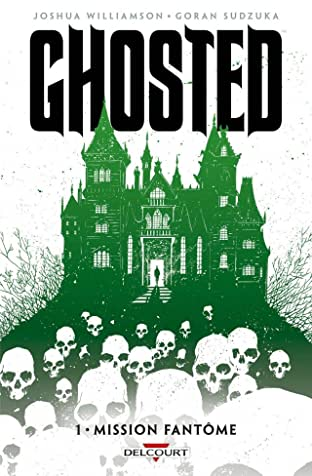 Ghosted Vol. 1: Mission fantôme
