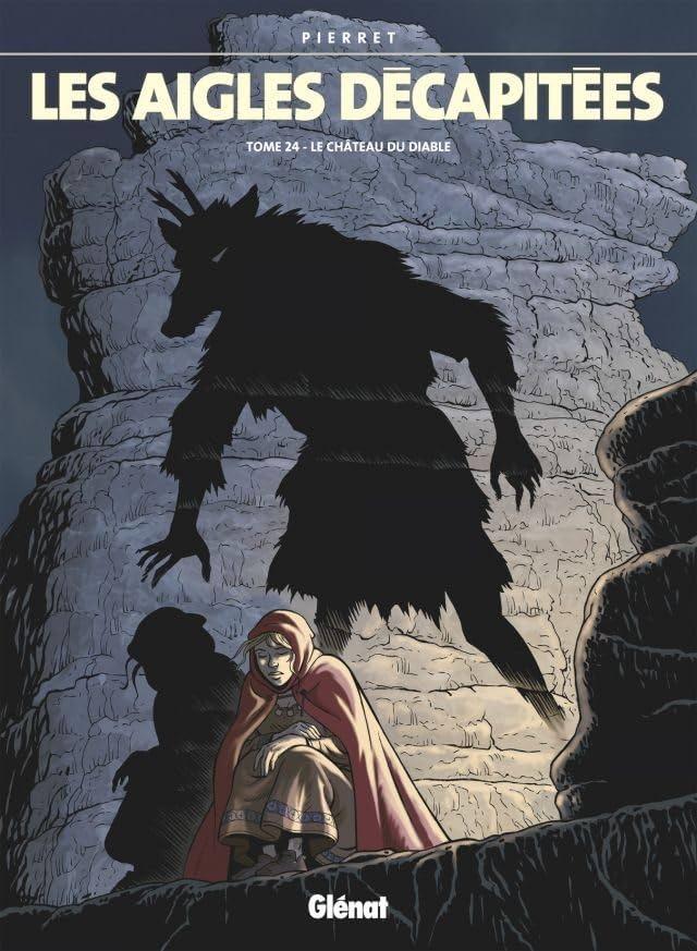 Les Aigles Décapitées Vol. 24: Le château du diable