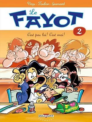 Le Fayot Vol. 2: C'est pas lui ! C'est moi !
