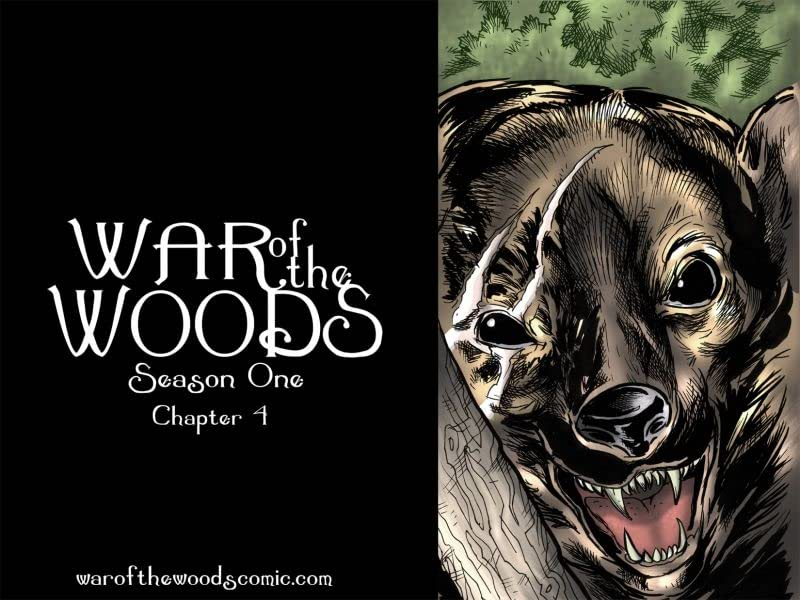War of the Woods #4: Season 1