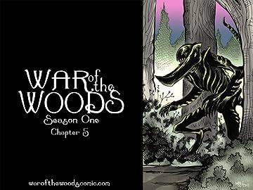 War of the Woods #5: Season 1